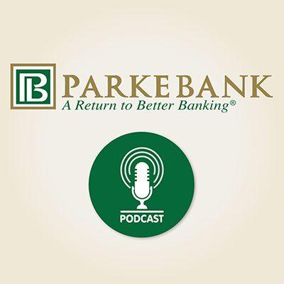 Parke Bank Podcast